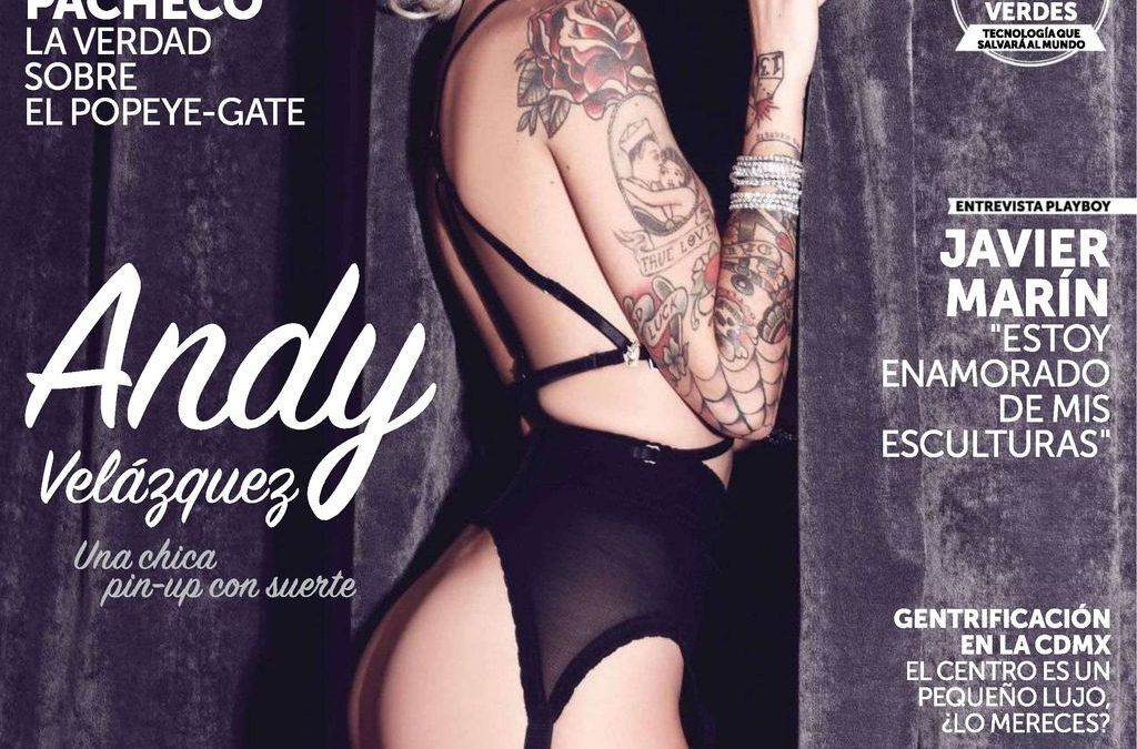 Playboy Mexico Abril 2016 – Andy Velasquez